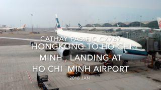 【機内から離着陸映像】キャセイパシフィック CX767 (B-HLV) 香港 – ホーチミン ホーチミン空港 着陸