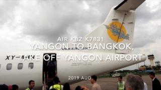 【機内から離着陸映像】2019 AUG Air KBZ K7831 YANGON to BANGKOK, Take off YANGON Airport