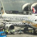 【機内から離着陸映像】2019 AUG Myanmar Airways 8M336 BANGKOK to YANGON, Take off BANGKOK Airport